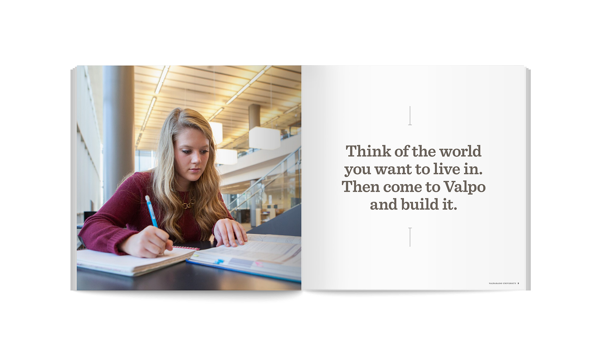 Brochure interior with text Think of the world you want to live in. Then come to Valpo and build it.