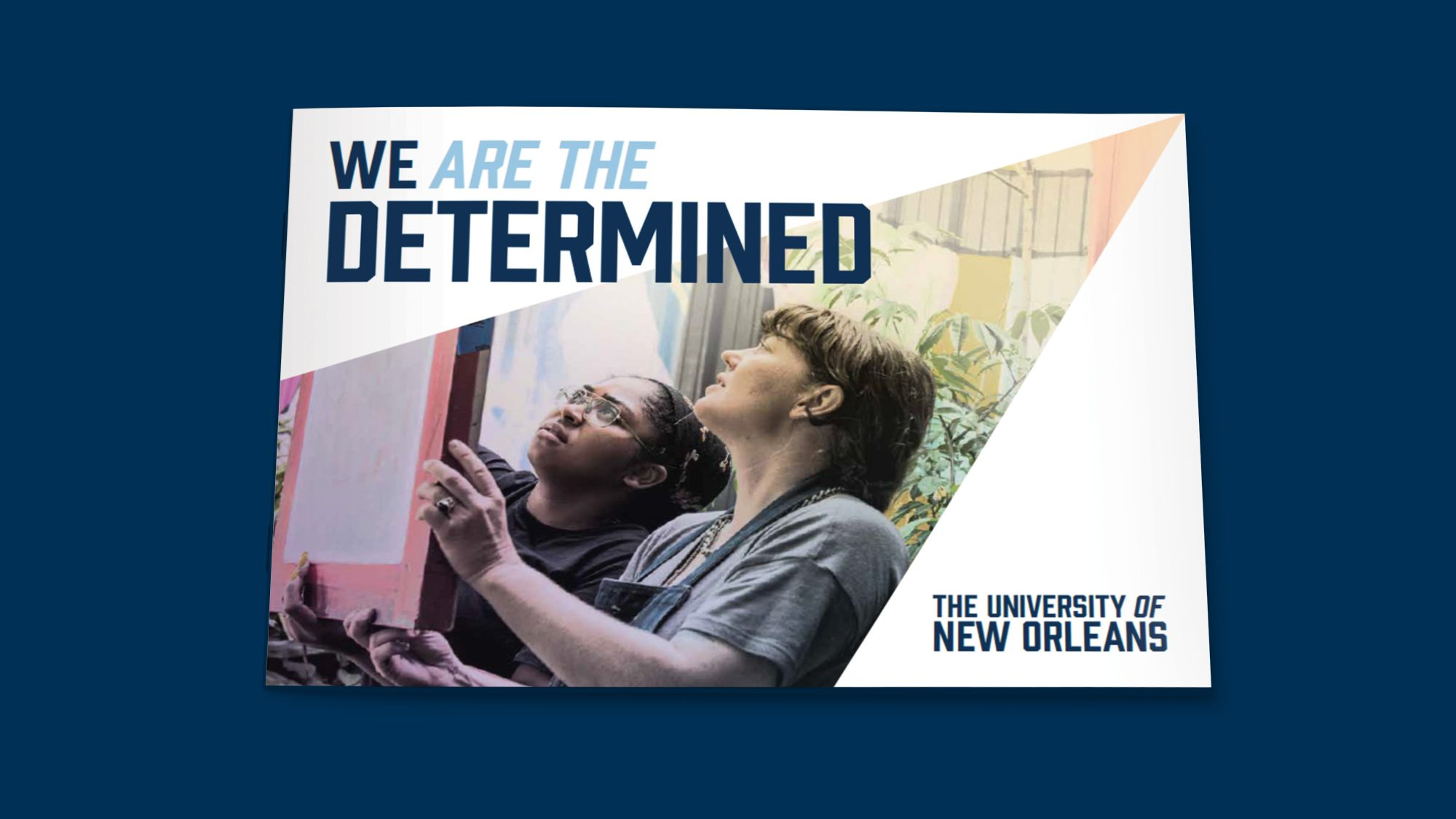 Image text: We are the determined - University of New Orleans. Brochure cover.