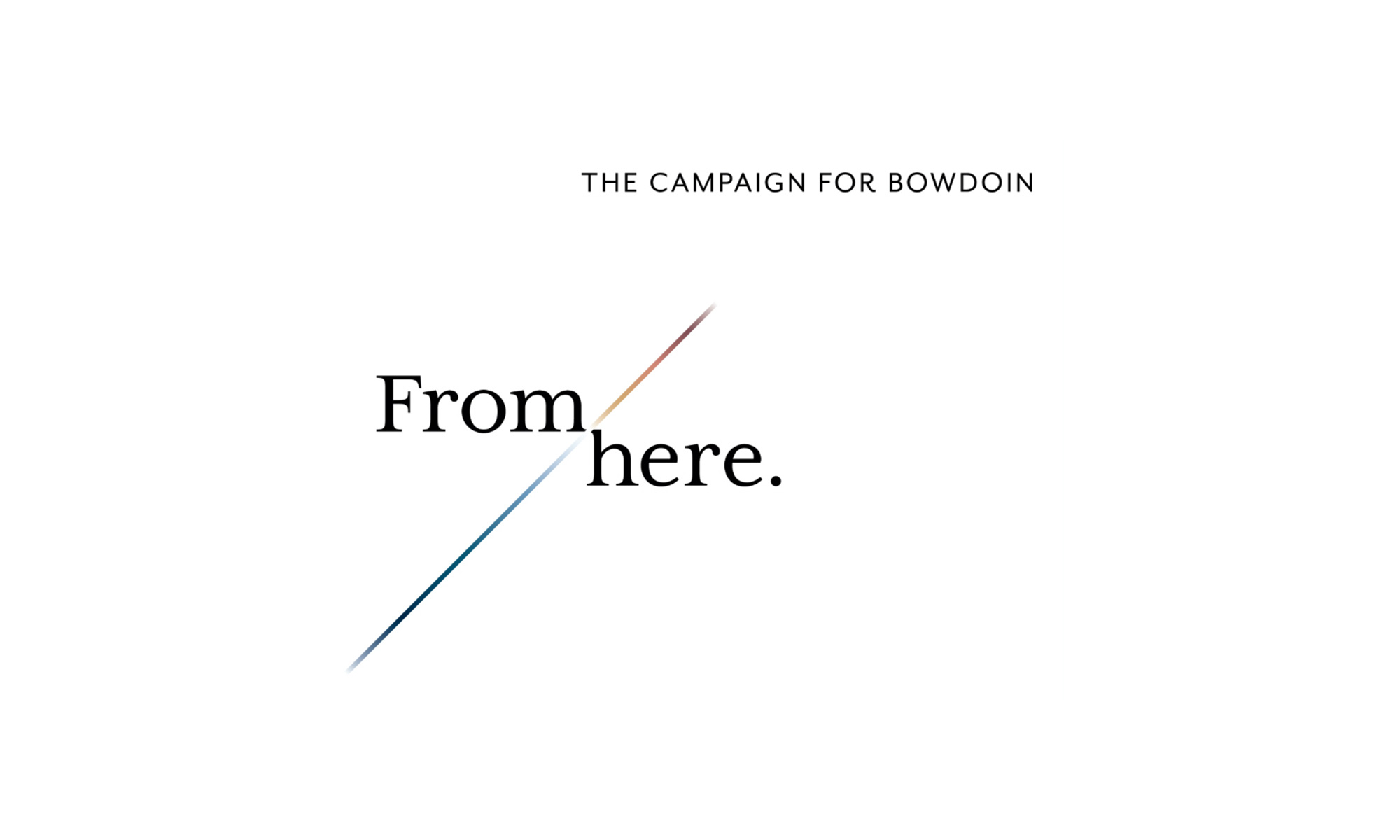 The campaign for Bowdoin. From here.