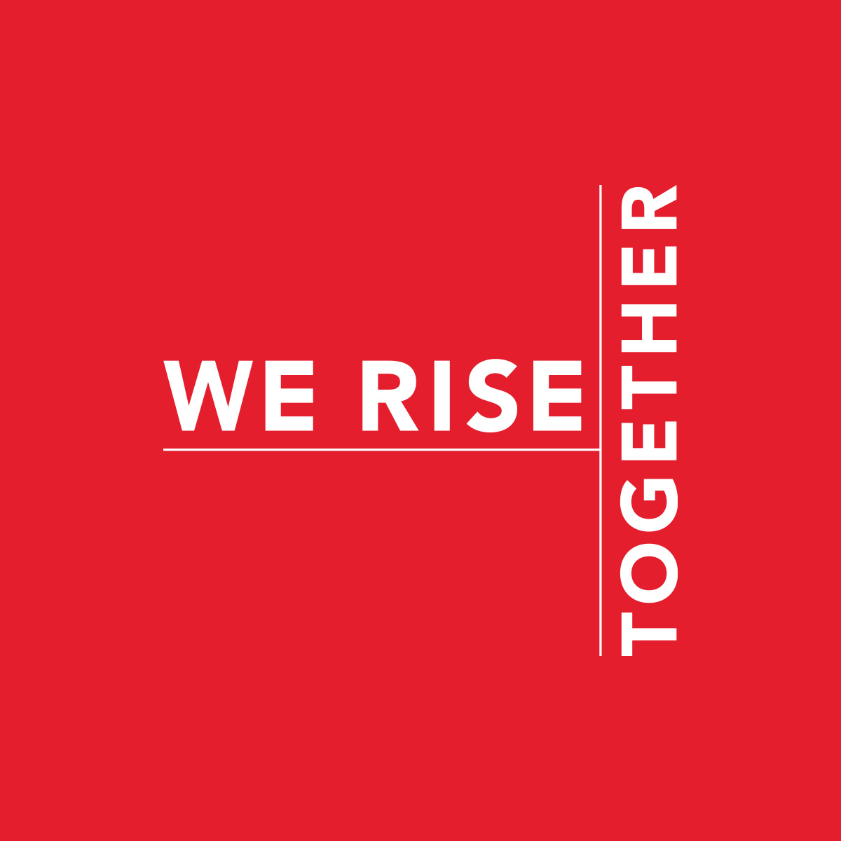 We rise together.