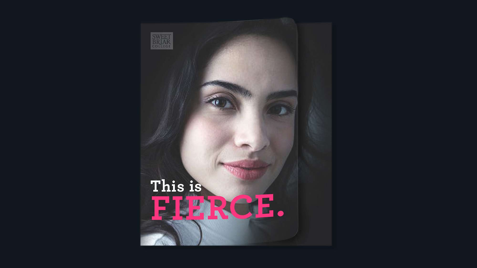 This is fierce. Viewbook cover with a confident college-age latina or white woman.